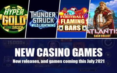 New Slot Casino Games July 2021